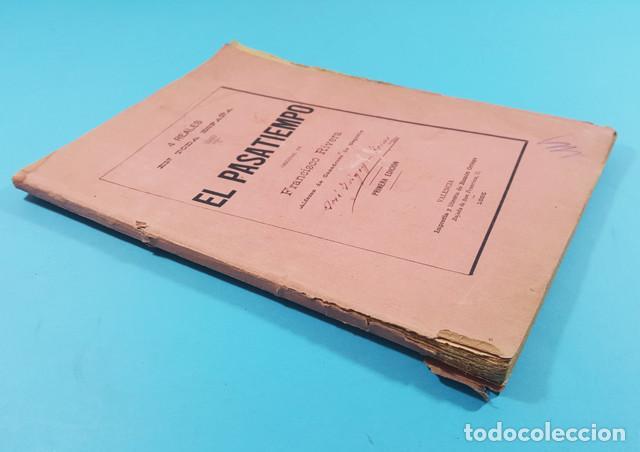 Libros antiguos: EL PASATIEMPO, FRANCISCO RIVERA ALFEREZ DE CAZADORES DE SEGORBE, VALENCIA 1ª ED 1885 101 PAG - Foto 2 - 278178308