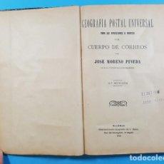 Libros antiguos: GEOGRAFIA POSTAL UNIVERSAL CUERPO DE CORREOS, JOSE MORENO PINEDA 11 EDICION 1915 324 PAG TAPA DURA. Lote 278193553