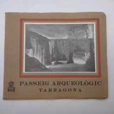 Libros antiguos: PASSEIG ARQUEOLÒGIC DE TARRAGONA 1935. Lote 278193788