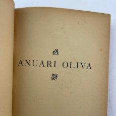 Libros antiguos: L-6027. ANUARI OLIVA, 1907. ENSAIG DE MATERIALISACIO D' UN MOMENT INTELECTUAL. OLIVA IMPRESSOR.. Lote 278326063