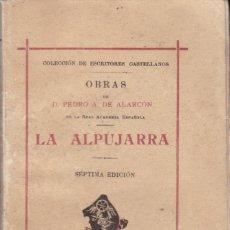 Libros antiguos: PEDRO ANTONIO DE ALARCÓN: LA ALPUJARRA. Lote 278342018