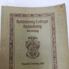 Libros antiguos: LIBRO ALEMÁN HEIDELBERG COLLEGE. GERMANY. FOUNDED JANUARY. 1887.. Lote 278349128