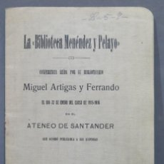 Libros antiguos: 1916.- LA BIBLIOTECA MENENDEZ PELAYO. ARTIGAS Y FERRANDO. Lote 278365408