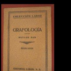 Libros antiguos: GRAFOLOGIA. MATILDE RAS. Lote 278377273