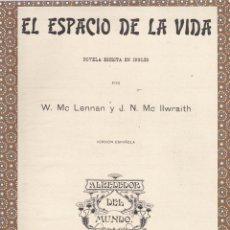 Libros antiguos: EL ESPACIO DE LA VIDA / W. MC LENNAN Y J.N. MC IIWRAITH – 1917. Lote 278420568