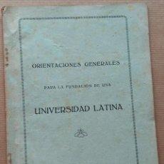 Libros antiguos: LLEIDA LERIDA ORIENTACIONES FUNDACION UNIVERSIDAD LATINA 1915 46 P.. Lote 278499928