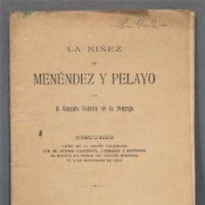 Libros antiguos: 1912.- LA NIÑEZ DE MENENDEZ Y PELAYO. Lote 278510553