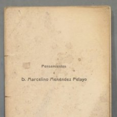 Libros antiguos: 1912.- PENSAMIENTOS A MENENDEZ PELAYO. Lote 278510693