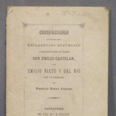 Libros antiguos: 1879.- COMPOSICION EN HONOR DEL REPUBLICO EMILIO CASTELAR. EMILIO NIETO Y DEL RIO. Lote 278511368