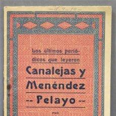 Libros antiguos: LOS ULTIMOS PERIODICOS QUE LEYERON CANALEJAS Y MENENDEZ PELAYO. JOAQUIN ANTERO. Lote 278511563