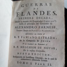Libros antiguos: GUERRAS DE FLANDES.1748.FAMIANO ESTRADA.TOMO I PARTE II.AMBERES.IMPRENTA M.M.BOUSQUET.CON PLANO.. Lote 278523068