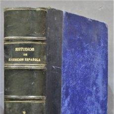 Libros antiguos: 1899.- ESTUDIOS DE ERUDICION ESPAÑOLA. TOMO II. Lote 278524338