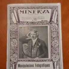 Libros antiguos: 1922 PRIMERA SÈRIE VOL 37 MINERVA MANIPULACIONS FOTOGRÀFIQUES GARRIGA ROCA. Lote 278590183