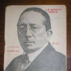 Libros antiguos: VARGAS VILA, J.M: EL RESCATE. MADRID, LA NOVELA CORTA Nº226 1920. PRIMERA EDICIÓN. Lote 278614583