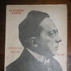Libros antiguos: VARGAS VILA, J.M: LA SEMBRADORA DEL MAL. MADRID, LA NOVELA CORTA Nº256 1920.. Lote 278615163