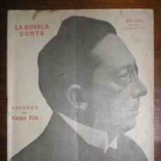 Libros antiguos: VARGAS VILA, J.M: ORFEBRE. MADRID, LA NOVELA CORTA Nº166 1919. PRIMERA EDICIÓN. Lote 278615573