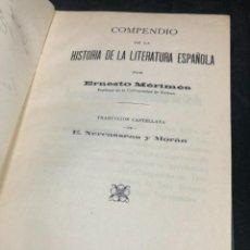 Libros antiguos: COMPENDIO DE LA HISTORIA DE LA LITERATURA ESPAÑOLA. ERNESTO MERIMÉE, 1911. FIRMA DEL TRADUCTOR. Lote 278874743