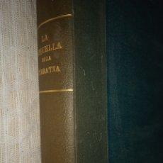 Libros antiguos: L'ESQUELLA DE LA TORRATXA, 1923. Lote 278886213
