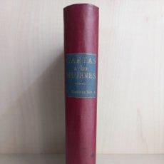 Libros antiguos: CARTAS A LAS MUJERES DE ESPAÑA. MARTÍNEZ SIERRA. SATURNINO CALLEJA, 1923.. Lote 278924548