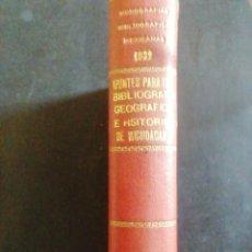Libros antiguos: APUNTES PARA UNA BIBLIOGRAFÍA GEOGRÁFICA E HISTÓRICA DE MICHOACAN. J. ROMERO FLORES. 1932. Lote 278929063