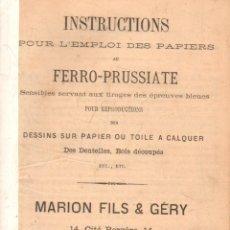 Libros antiguos: INSTRUCTIONS POUR L'EMPLOI DES PAPIERS AU FERRO-PRUSSIATE. A-FE-148. Lote 278980318