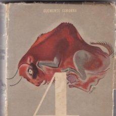 Libros antiguos: CLEMENTE CIMORRA: 4 EN LA PIEL DE TORO. Lote 279374313