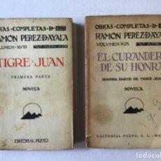 Libros antiguos: TIGRE JUAN. [JUNTO CON:] EL CURANDERO DE SU HONRA. - PÉREZ DE AYALA, RAMÓN.. Lote 123229091