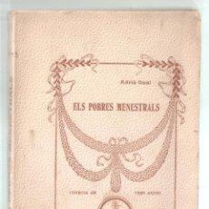 Libros antiguos: ELS POBRES MENESTRALS. TEATRO EN CATALÀ. ADRIÀ GUAL..1908. EDITOR BAIXARIAS. VELL I BELL. Lote 279402643
