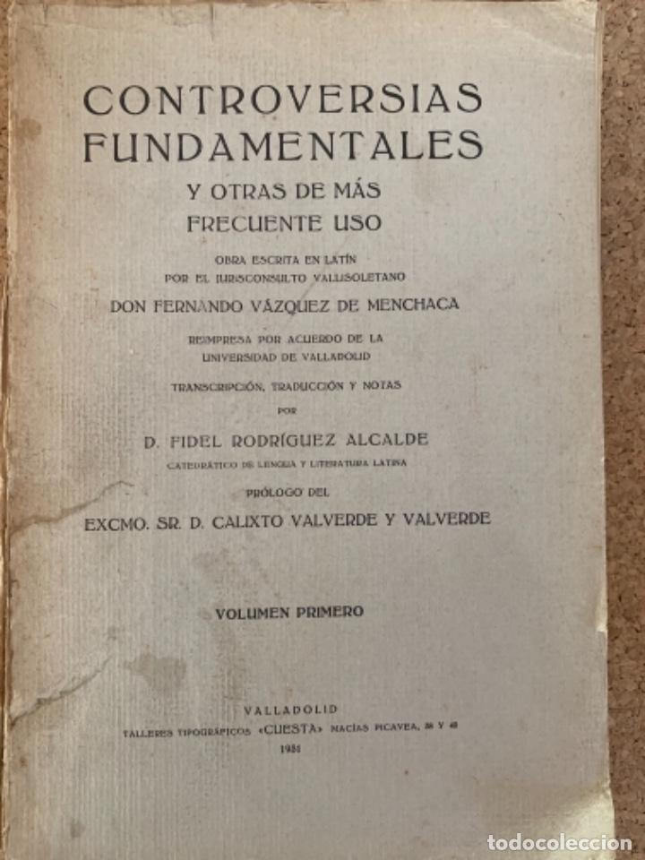 CONTROVERSIAS FUNDAMENTALES Y OTRAS DE MÁS FRECUENTE USO, CUATRO TOMOS (Libros Antiguos, Raros y Curiosos - Pensamiento - Otros)