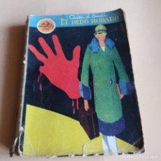 Libros antiguos: EL DEDO ROBADO. AUSTIN J.SMALL. 1930. PRENSA MODERNA. 219PAGS.. Lote 279469768
