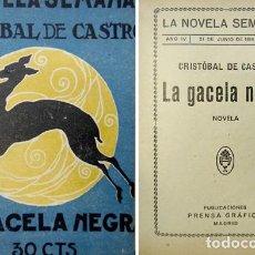 Libros antiguos: CASTRO, CRISTOBAL DE. LA GACELA NEGRA. NOVELA. 1924.. Lote 279517358