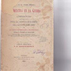 Libros antiguos: CASTRO BARBASÁN: INICIATIVA PARA LA GUERRA. PARTE SEGUNDA: LA DOCTRINA. Lote 279524063