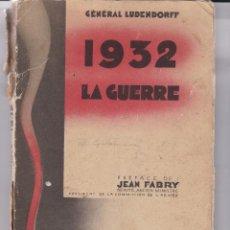 Libros antiguos: GENERAL LUDENDORF: LA GUERRE 1932. Lote 279524768