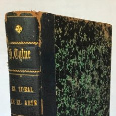 Libros antiguos: EL IDEAL EN EL ARTE. - TAINE, HIPÓLITO.. Lote 123251147