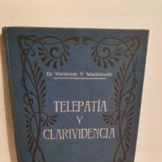 Libros antiguos: TELEPATIA VISION NOPTURNA Y CLARIVIDENCIA. DR. WALDEMAR V. WASIELWSKI. MAUCCI 1924.. Lote 279568298