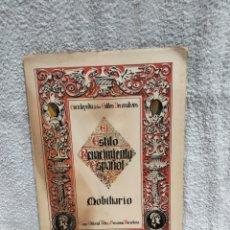 Libros antiguos: MOBILIARIO ENCICLOPEDIA DE ESTILOS DECORATIVOS. EL ESTILO RENACIMIENTO ESPAÑOL.1930. Lote 280116468