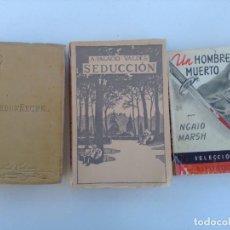 Libros antiguos: LOTE LIBROS 1891-1948 PEQUEÑECES, SEDUCCIÓN, UN HOMBRE MUERTO. Lote 280571978