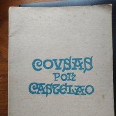 Libros antiguos: COUSAS POR ALFONSO RODRÍGUEZ CASTELAO. 1ª EDICIÓN 1926,EDITADO POR EDITORIAL E IMPRENTA LAR.. Lote 281061948
