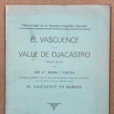 Libros antiguos: EL VASCUENCE EN EL VALLE DE OJACASTRO (RIOJA ALTA). JOSÉ B. MERINO Y URRUTIA. 1936.. Lote 281904123