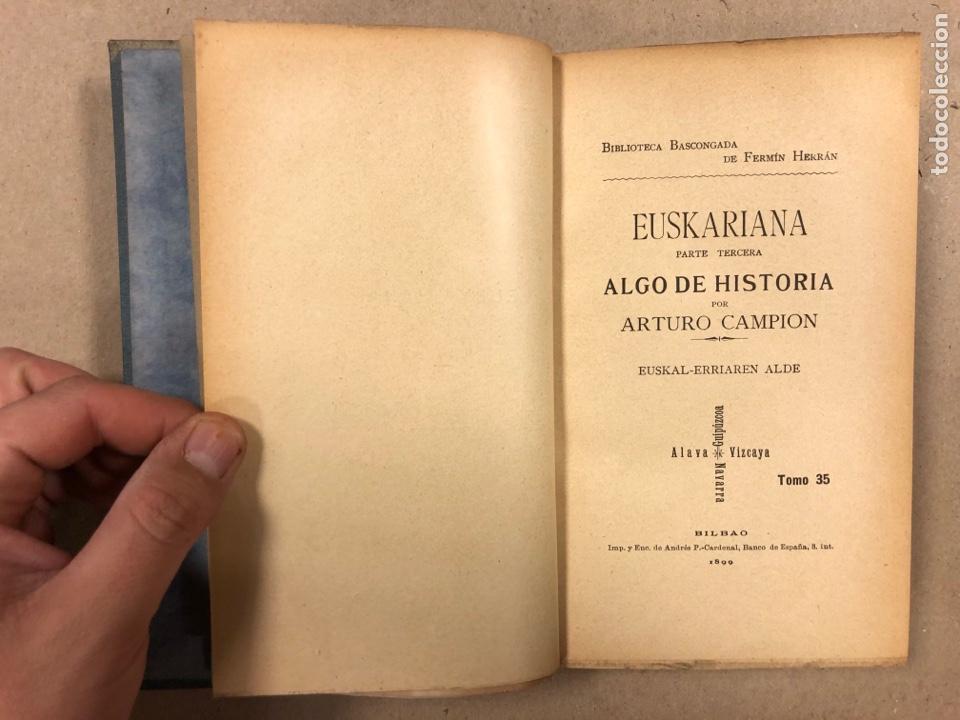 Libros antiguos: EUSKARIANA (PARTE TERCERA) ALGO DE HISTORIA. ARTURO CAMPION. Imp. y Enc. de ANDRÉS P. (1899). - Foto 4 - 281947038