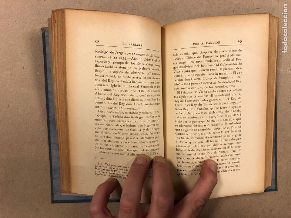 Libros antiguos: EUSKARIANA (PARTE TERCERA) ALGO DE HISTORIA. ARTURO CAMPION. Imp. y Enc. de ANDRÉS P. (1899). - Foto 7 - 281947038