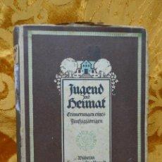 Libros antiguos: JUGEND UND HEIMAT (EN ALEMAN). Lote 282070698
