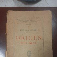 Libros antiguos: ORIGEN DEL MAL JOSÉ FOLA IGURBIDE AÑO 1915 REVOLUCION DE LAS IDEAS. Lote 283009073