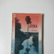 Libros antiguos: CUBA EN 1928: REMINISCENCIAS DOCUMENTOS INFORMACIONES GRAFICOS ARTICULOS OPINIONES,. Lote 283027088
