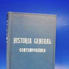 Libros antiguos: HISTORIA GENERAL CONTEMPORANEA. 1916. PAGS. 305.. Lote 283140803
