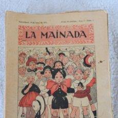 Libros antiguos: LOTE - LA MAINADA - 1921 1922 - 48 NÚMEROS CORRELATIVOS DEL 1 AL 50 - FALTAN 21 Y 28. Lote 283300473