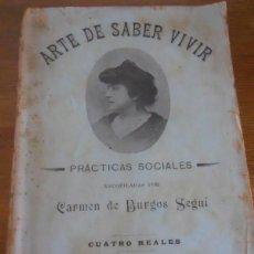 Libri antichi: COLOMBINE CARMEN DE BURGOS: ARTE DE SABER VIVIR. 1920 SEMPERE VALENCIA. Lote 283628723