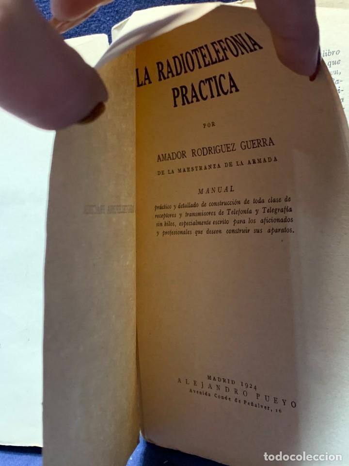 Libros antiguos: LA RADIOTELEFONIA PRACTICA AMADOR RODRIGUEZ GUERRA MADRID 1924 ED MARINEDA 19X13CMS - Foto 7 - 283768408