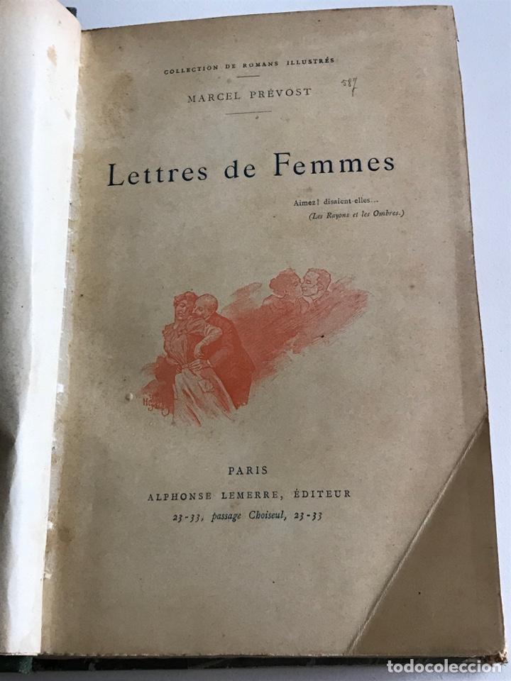 Libros antiguos: Marcel Prevost.Lettres de Femmes.19x12cm.editado en francés - Foto 7 - 283827043