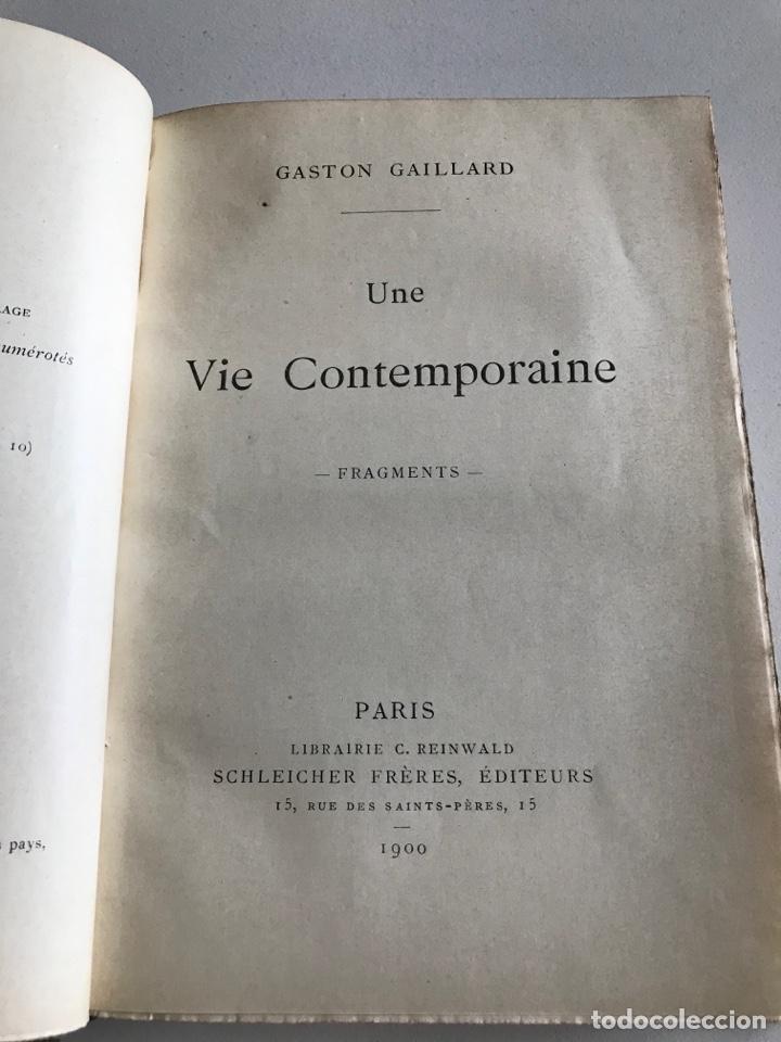 Libros antiguos: Gaston Gaillard.Une vie contemporaine.fragments 1900.19x12cm.editado en francés - Foto 7 - 283827653